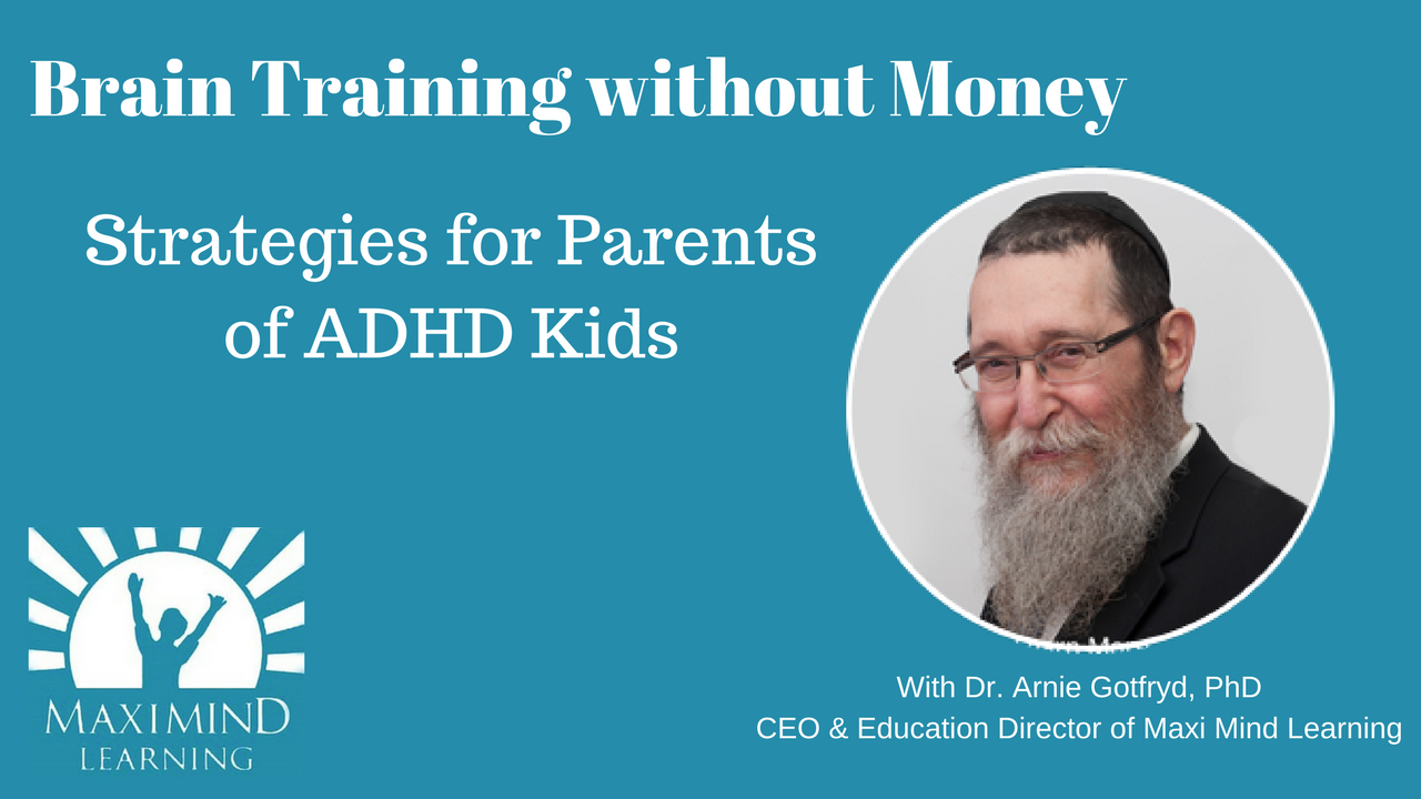 Brain Training without Money – Strategies for Parents of ADHD Kids