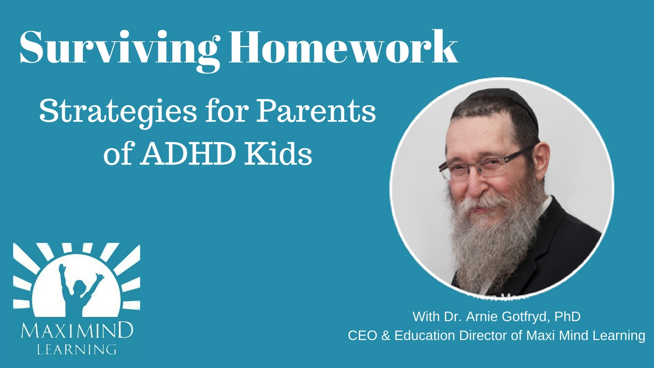 Surviving Homework – Strategies for Parents of ADHD Kids
